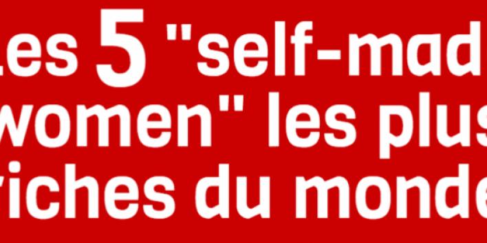 les-5-self-made-women-les-plus-riches-du-monde_block_1