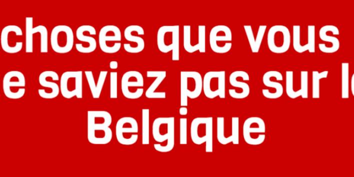 10-choses-que-vous-ne-saviez-pas-sur-la-belgique_block_1